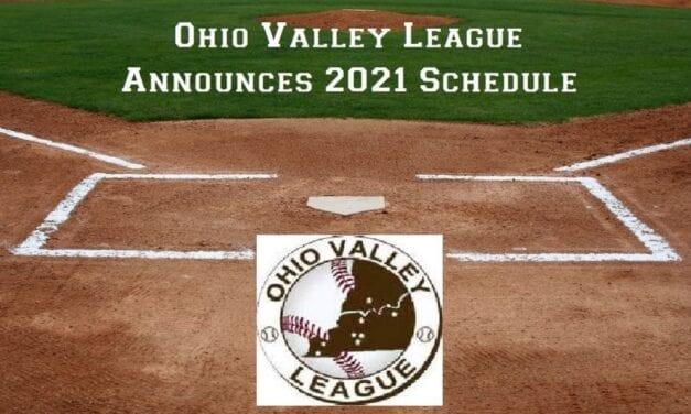Ohio Valley League 2021 Season Schedule