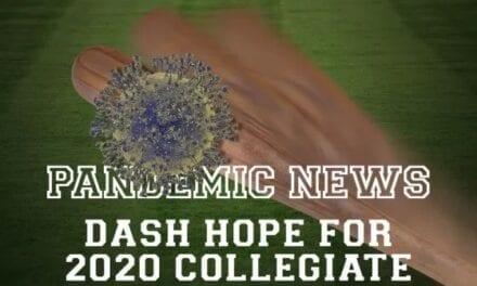 Pandemic News Dash Hope For 2020 Collegiate Summer Baseball Season
