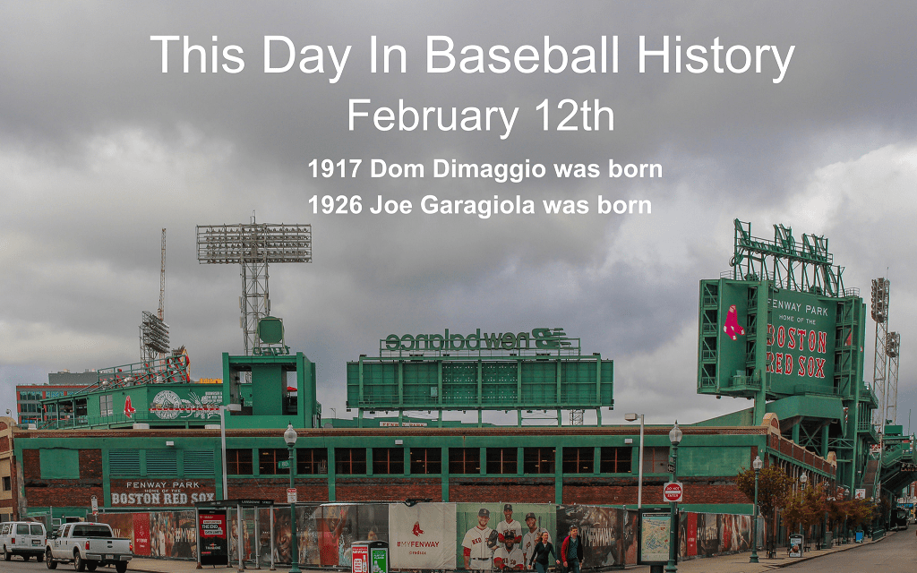 This Day In Baseball History February 12th